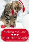 Mistletoe Magic (Copper Mountain Christmas, #3)