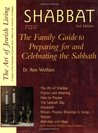 Shabbat 2/E: The Family Guide to Preparing for and Celebrating the Sabbath