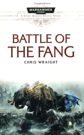 Read Battle of the Fang. Chris Wright (Space Marine Battles #6) by Chris Wraight MOBI