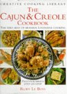 Cajun And Creole Cookbook: Very Best Of Modern Louisiana Cooking