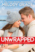 Unwrapped by Melody Grace