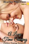 A Long Time Coming by Heather Van Fleet