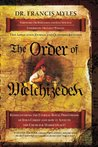 The Order of Melchizedek (The Order of Melchizedek Chronicles)