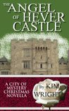 The Angel of Hever Castle (City of Mystery, #4.5)