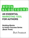 Book Blog Tours - An Essential Marketing Tool for Authors by Barb Drozdowich