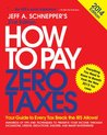 How to Pay Zero Taxes 2014: Your Guide to Every Tax Break the IRS Allows