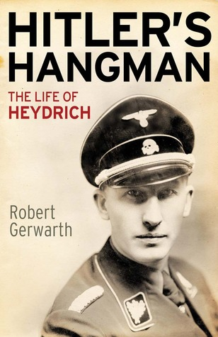 Hitler's Hangman by Robert Gerwarth