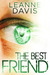 The Best Friend by Leanne Davis
