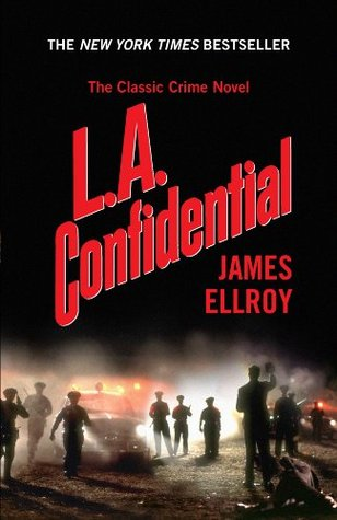 Download free L.A. Confidential (L.A. Quartet #3) by James Ellroy PDF