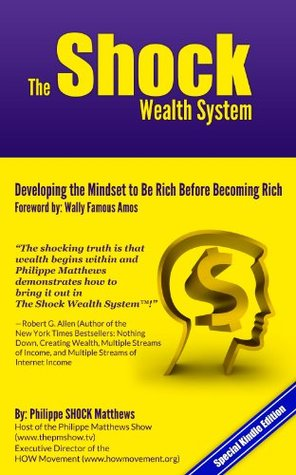 The Shock Wealth System