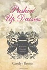Pushin' Up Daisies (A Black Swan Historical Romance, #1)