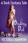 Breathing Dust