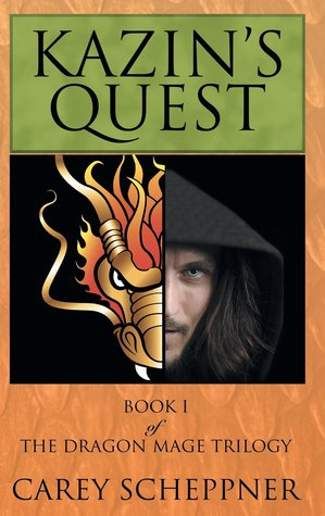 Kazin's Quest: Book I of The Dragon Mage Trilogy