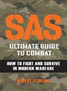 SAS Ultimate Guide to Combat (General Military)