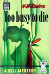 Too Busy to Die