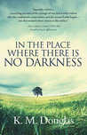 In the Place Where There Is No Darkness