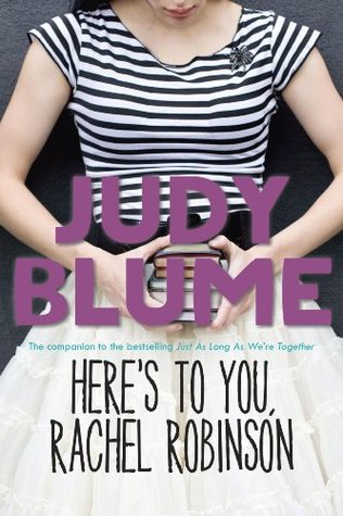 Free download Here's to You, Rachel Robinson (Best Friends) by Judy Blume RTF