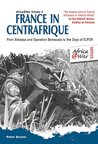 France in Centrafrique by Peter Baxter
