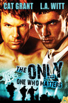 The Only One Who Matters by Cat Grant