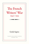 The French Writers' War, 1940-1953