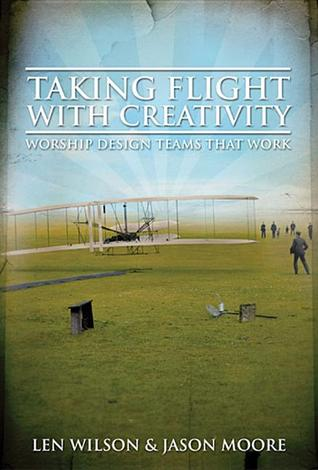 Taking Flight with Creativity by Len Wilson