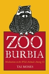 Zooburbia by Tai Moses