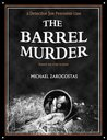 THE BARREL MURDER - a Detective Joe Petrosino case (based on true events)