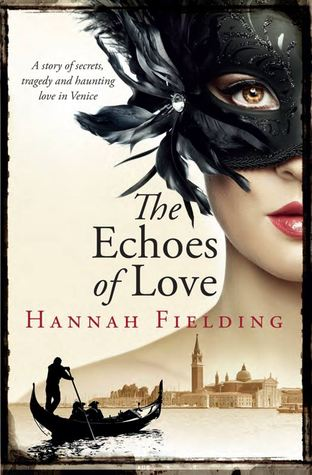 The Echoes of Love by Hannah Fielding