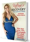 "Katrina's Recovery from ""Mysterious"" Disease."