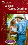 A Texan Comes Courting (The Keepers of Texas, #4)