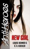 New Girl (Anti-Heroes Book I)