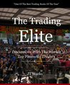 The Trading Elite: Discussions With The Worlds Top Financial Traders