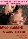 Reno Gabrini: A Man in Full (Romancing the Mob Boss #8)