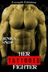 Her Tattooed Fighter (The Fighters of Absinthe, #2)