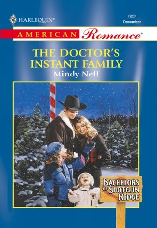The Doctor's Instant Family (Bachelors of Shotgun Ridge)