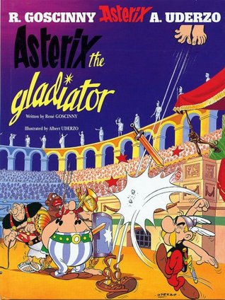 Asterix the Gladiator by René Goscinny