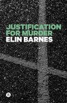 Justification for Murder (Darcy Lynch, #1)