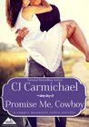 Promise Me, Cowboy (Copper Mountain Rodeo, #3)