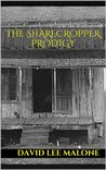 The Sharecropper Prodigy