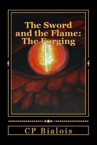 The Forging The Sword and the Flame 1