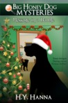 Message in a Bauble (Big Honey Dog Mysteries - Christmas Special Edition)