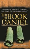 The Book of Daniel (Prophecy for Today From Daniel, David, and Haggai) EDITED