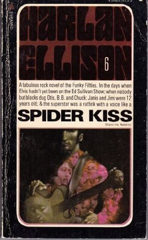 Spider Kiss by Harlan Ellison