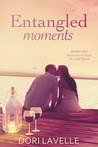 Entangled Moments (Moments in Time, #1)