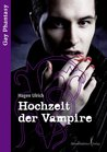 Hochzeit der Vampire (Gay Phantasy) (German Edition)