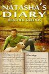 Natasha's Diary - Book 2 - The Natasha Saga by Heather Greenis