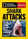 Shark Attacks: Inside the Mind of the Ocean's Most Terrifying Predator (National Geographic Shorts)