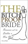 The Bitch-Proof Bride