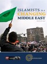 Islamists in aChanging Middle East