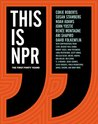 This Is NPR: The ...